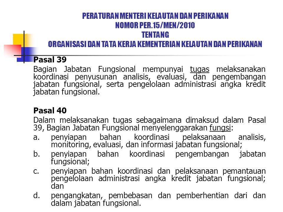 b. penyiapan bahan koordinasi pengembangan jabatan fungsional;