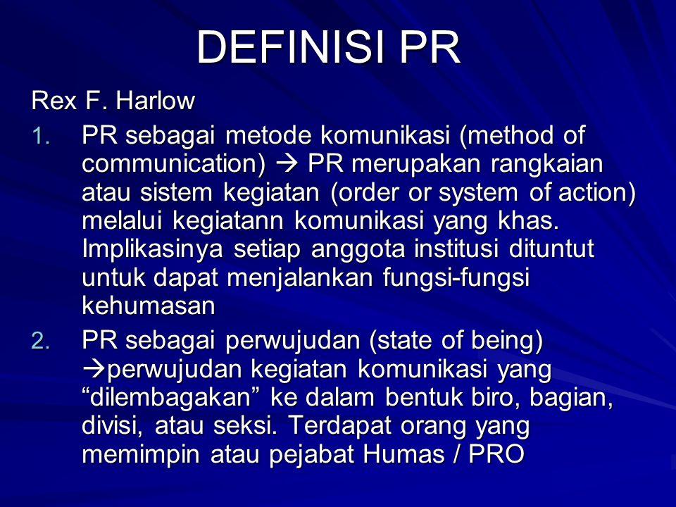 DEFINISI PR Rex F. Harlow