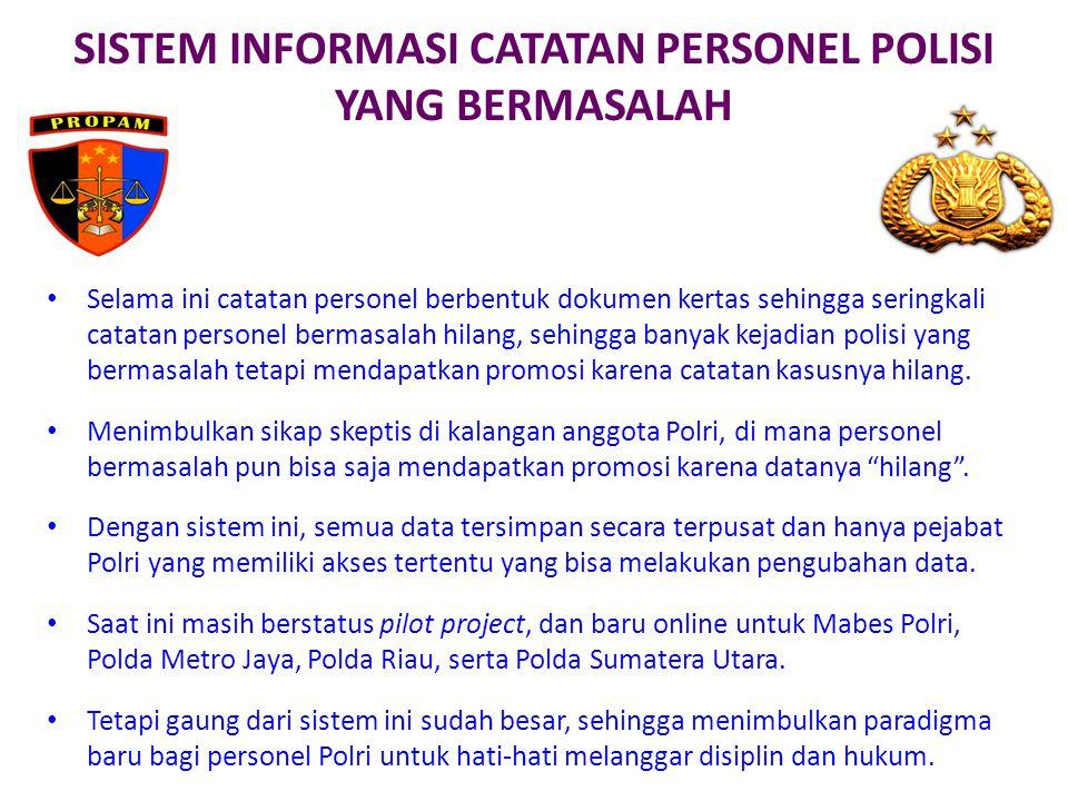 SISTEM INFORMASI CATATAN PERSONEL POLISI YANG BERMASALAH