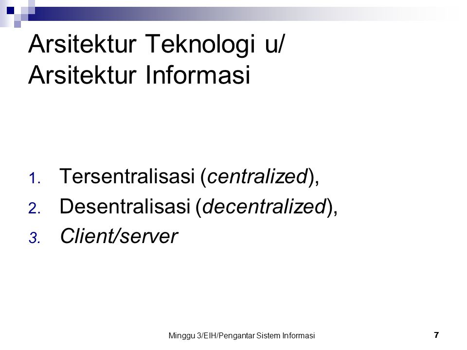 Arsitektur Teknologi u/ Arsitektur Informasi