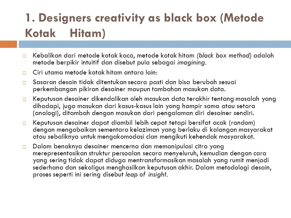1. Designers creativity as black box (Metode Kotak Hitam)