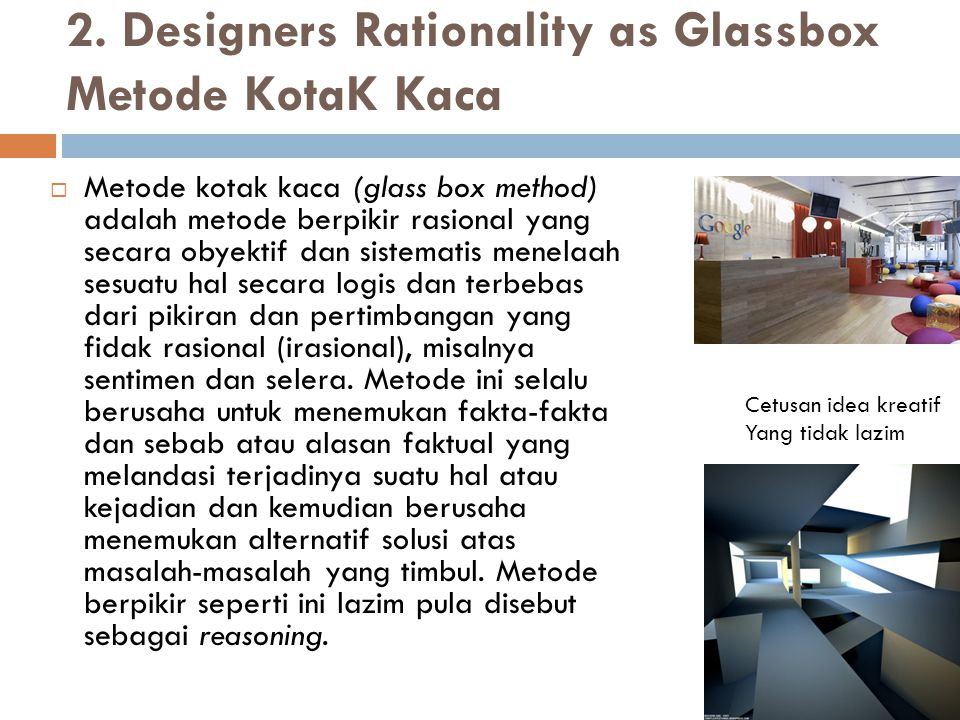 2. Designers Rationality as Glassbox Metode KotaK Kaca