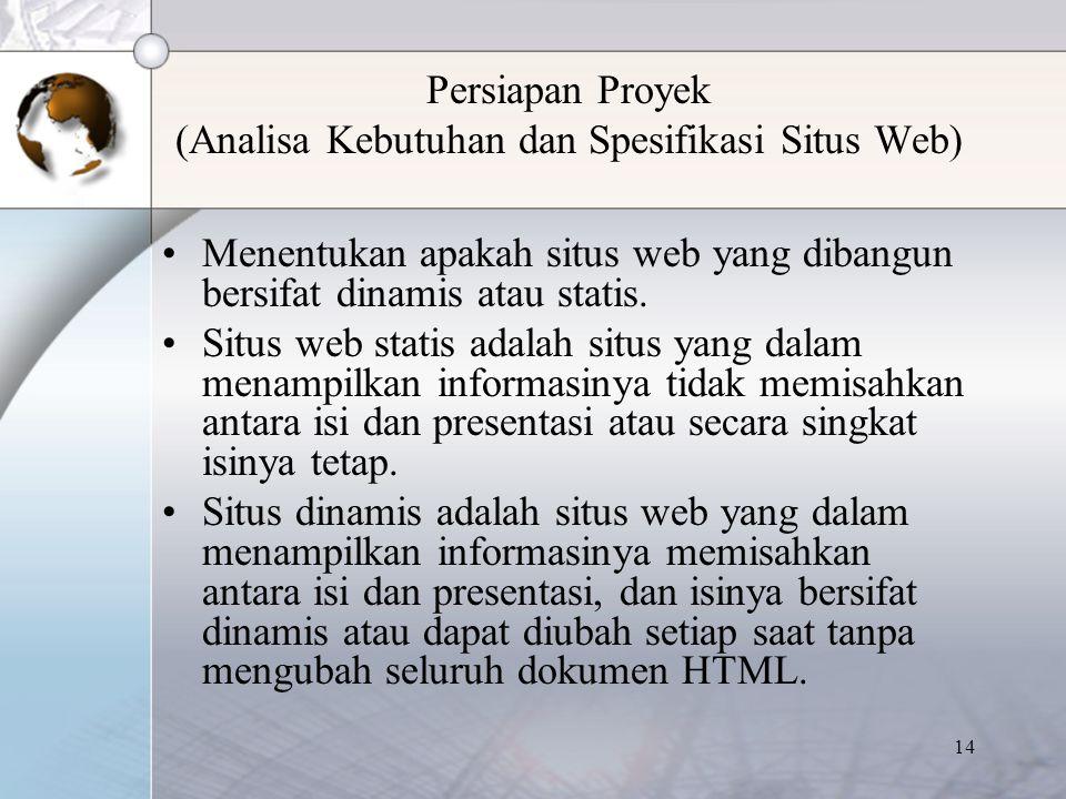 Persiapan Proyek (Analisa Kebutuhan dan Spesifikasi Situs Web)