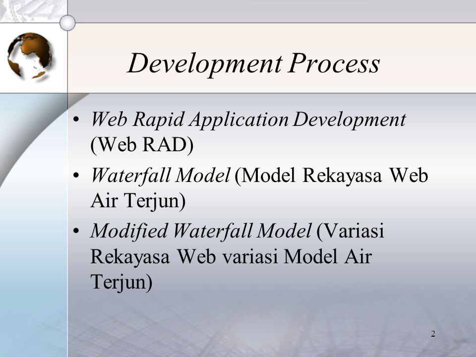 Development Process Web Rapid Application Development (Web RAD)