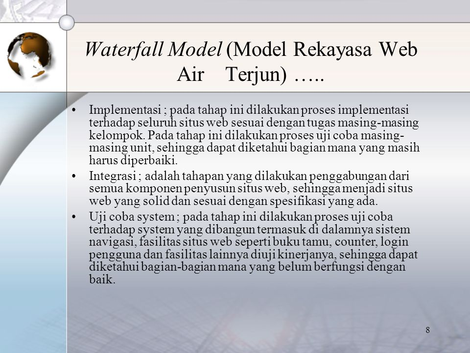 Waterfall Model (Model Rekayasa Web Air Terjun) …..