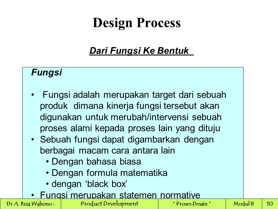 Design Process Dari Fungsi Ke Bentuk Fungsi