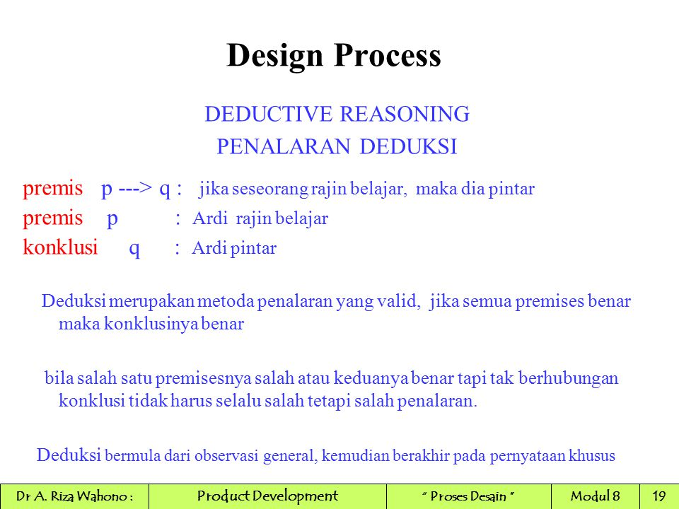 Design Process DEDUCTIVE REASONING PENALARAN DEDUKSI