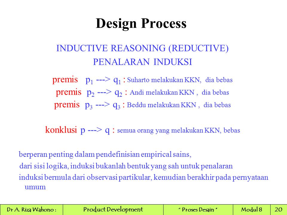 Design Process INDUCTIVE REASONING (REDUCTIVE) PENALARAN INDUKSI