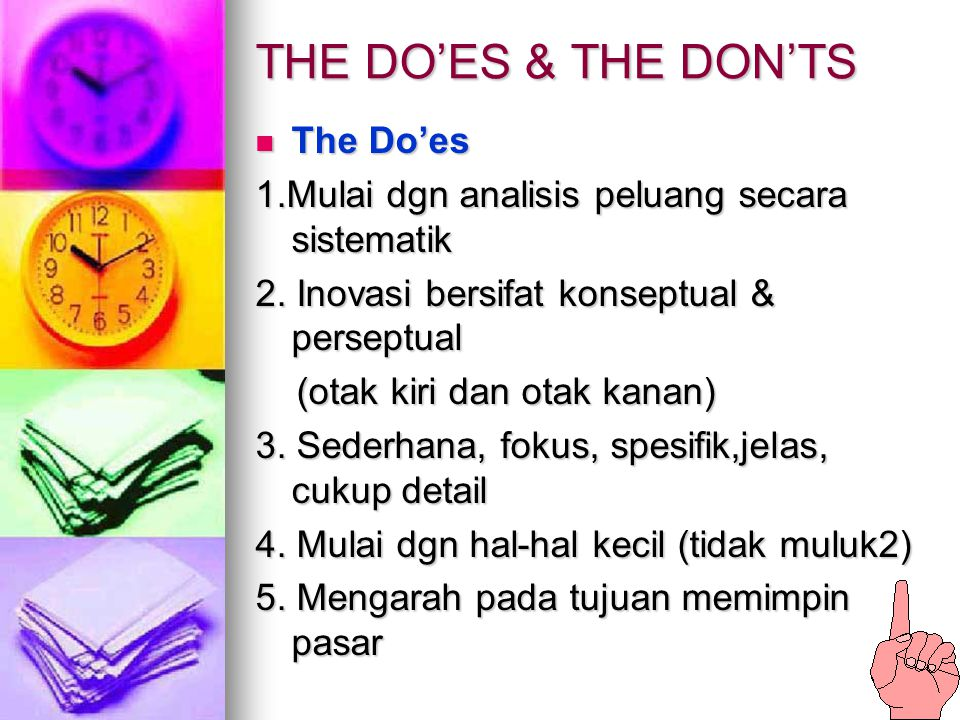 THE DO'ES & THE DON'TS The Do'es