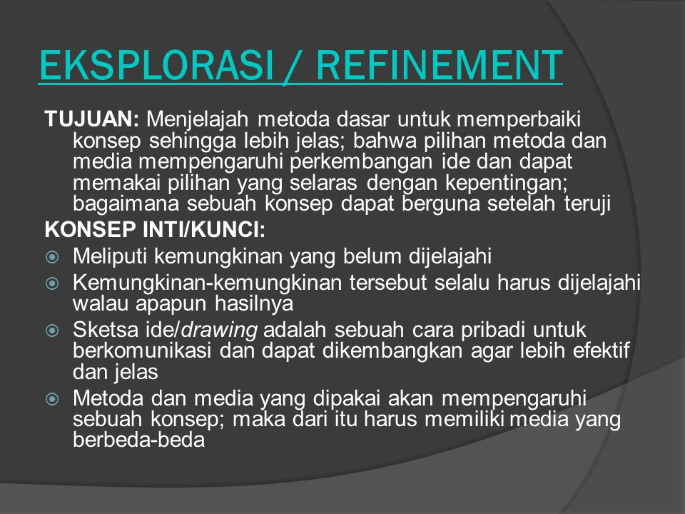 EKSPLORASI / REFINEMENT