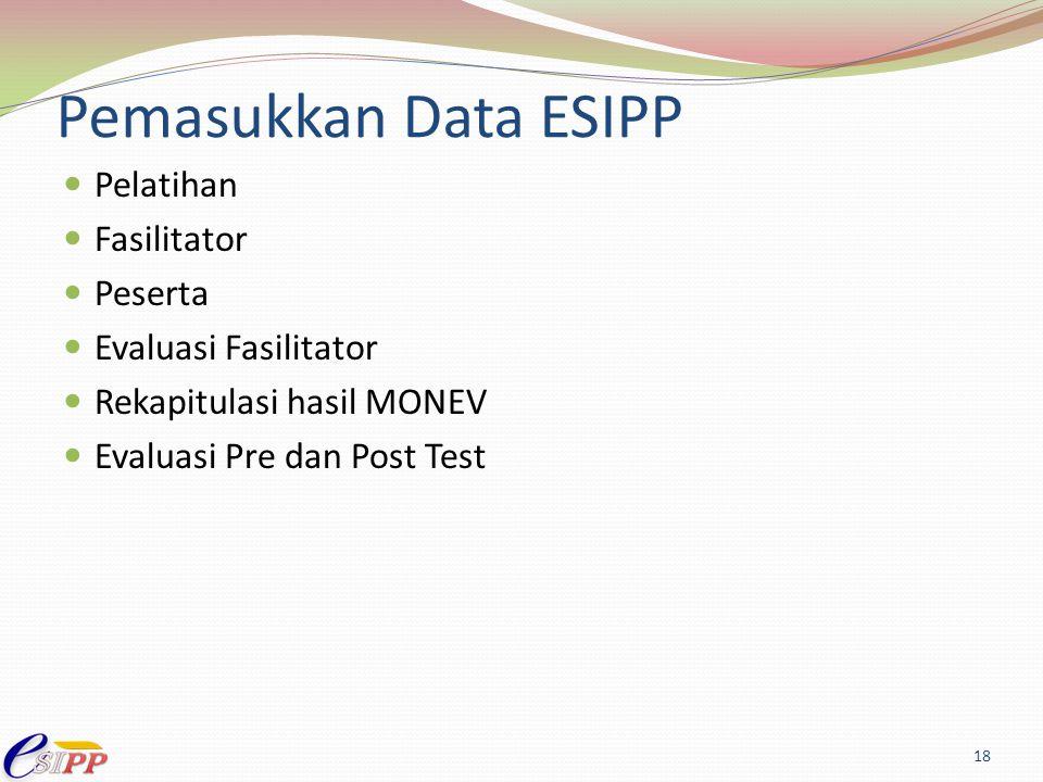 Pemasukkan Data ESIPP Pelatihan Fasilitator Peserta