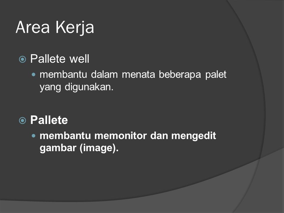 Area Kerja Pallete well Pallete
