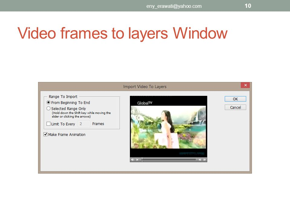 Video frames to layers Window
