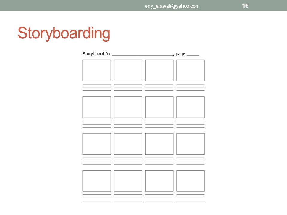 eny_erawati@yahoo.com Storyboarding