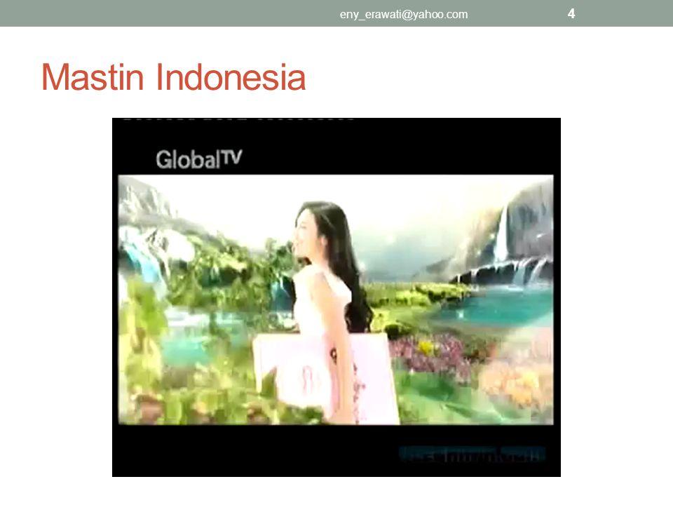 eny_erawati@yahoo.com Mastin Indonesia