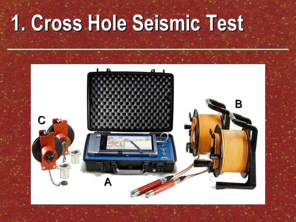 1. Cross Hole Seismic Test