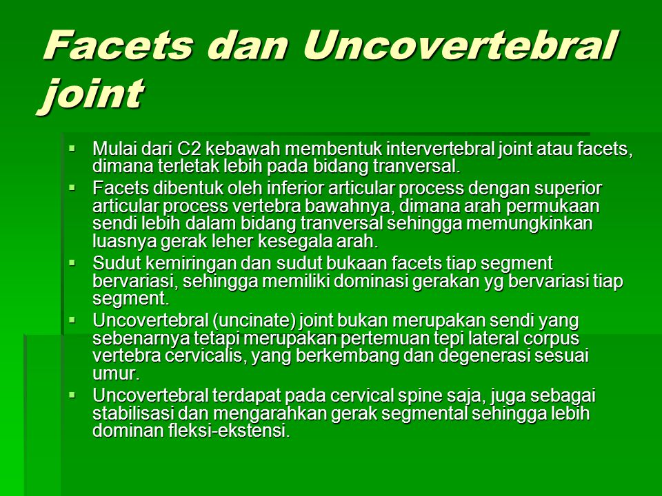 Facets dan Uncovertebral joint