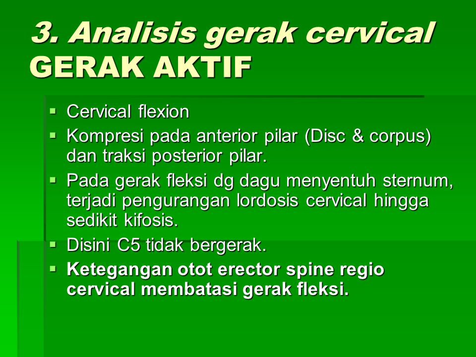 3. Analisis gerak cervical GERAK AKTIF