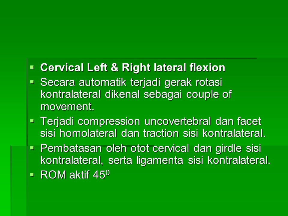 Cervical Left & Right lateral flexion