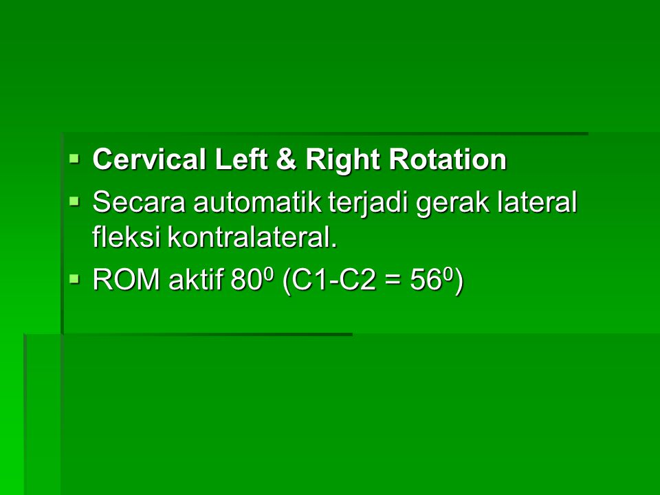 Cervical Left & Right Rotation