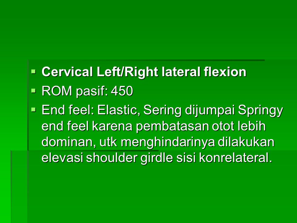Cervical Left/Right lateral flexion
