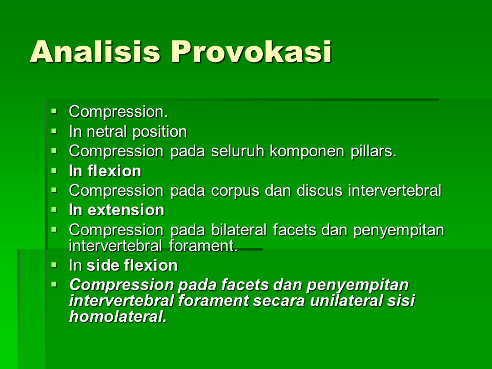 Analisis Provokasi Compression. In netral position