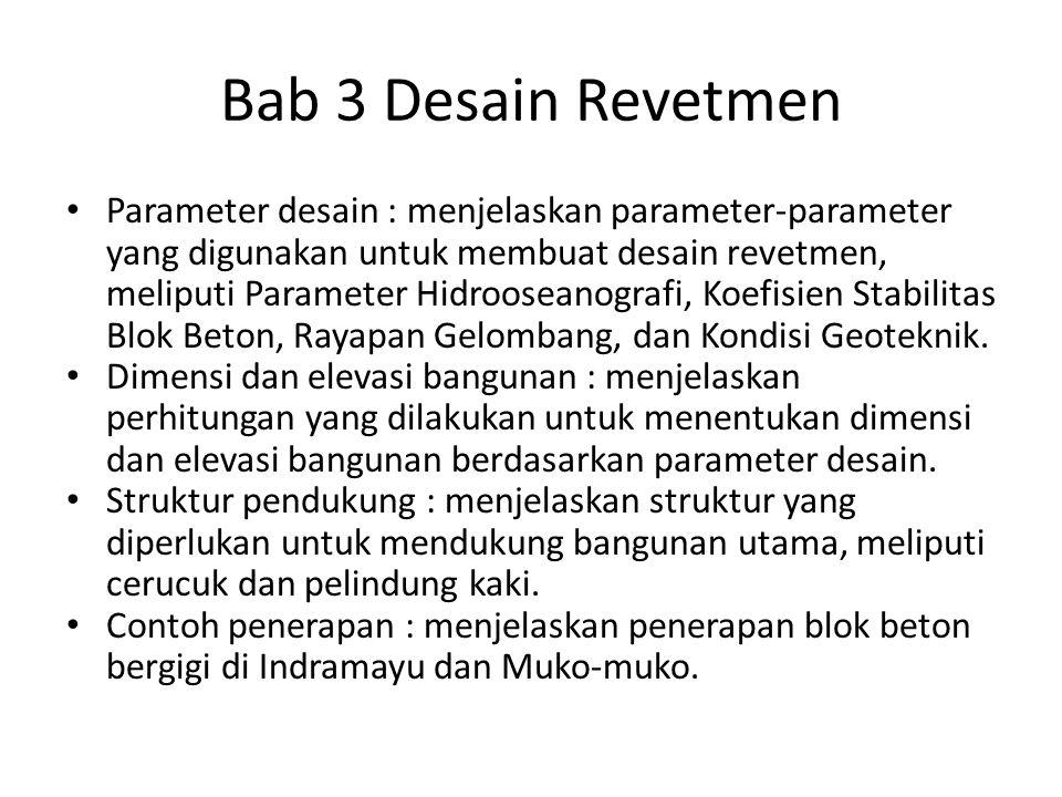 Bab 3 Desain Revetmen