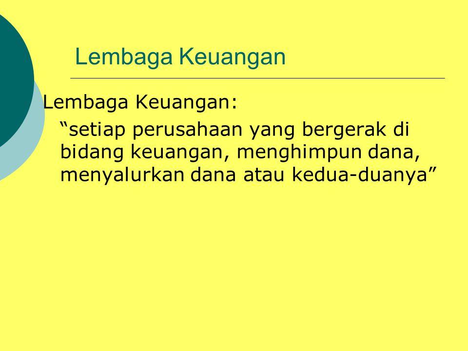 Lembaga Keuangan Lembaga Keuangan: