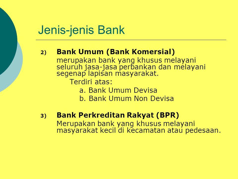 Jenis-jenis Bank Bank Umum (Bank Komersial)