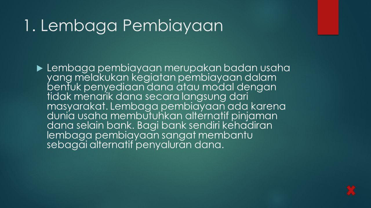 1. Lembaga Pembiayaan