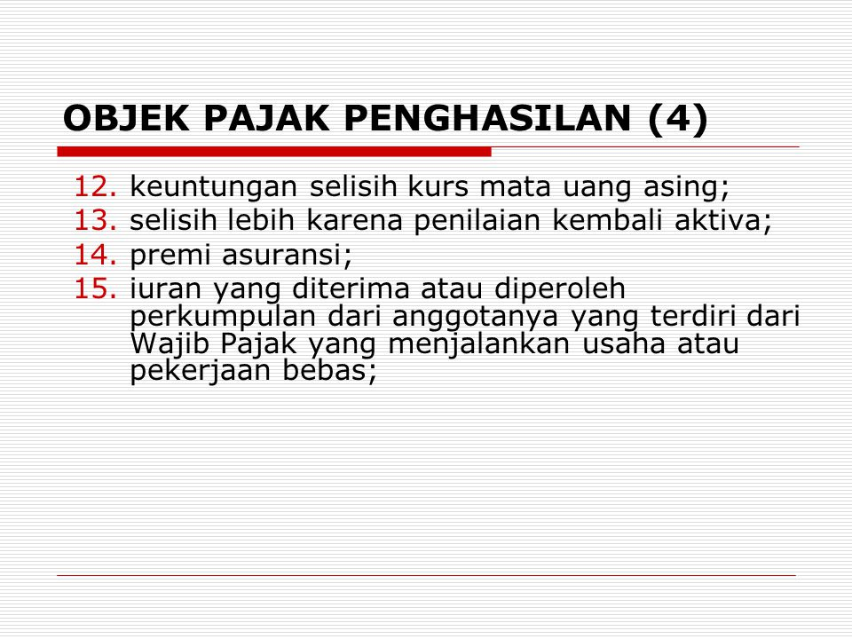 OBJEK PAJAK PENGHASILAN (4)