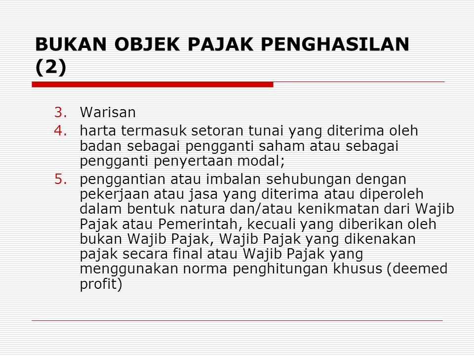 BUKAN OBJEK PAJAK PENGHASILAN (2)