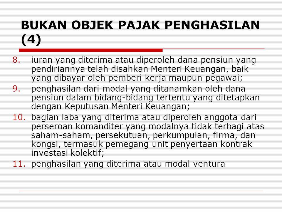 BUKAN OBJEK PAJAK PENGHASILAN (4)