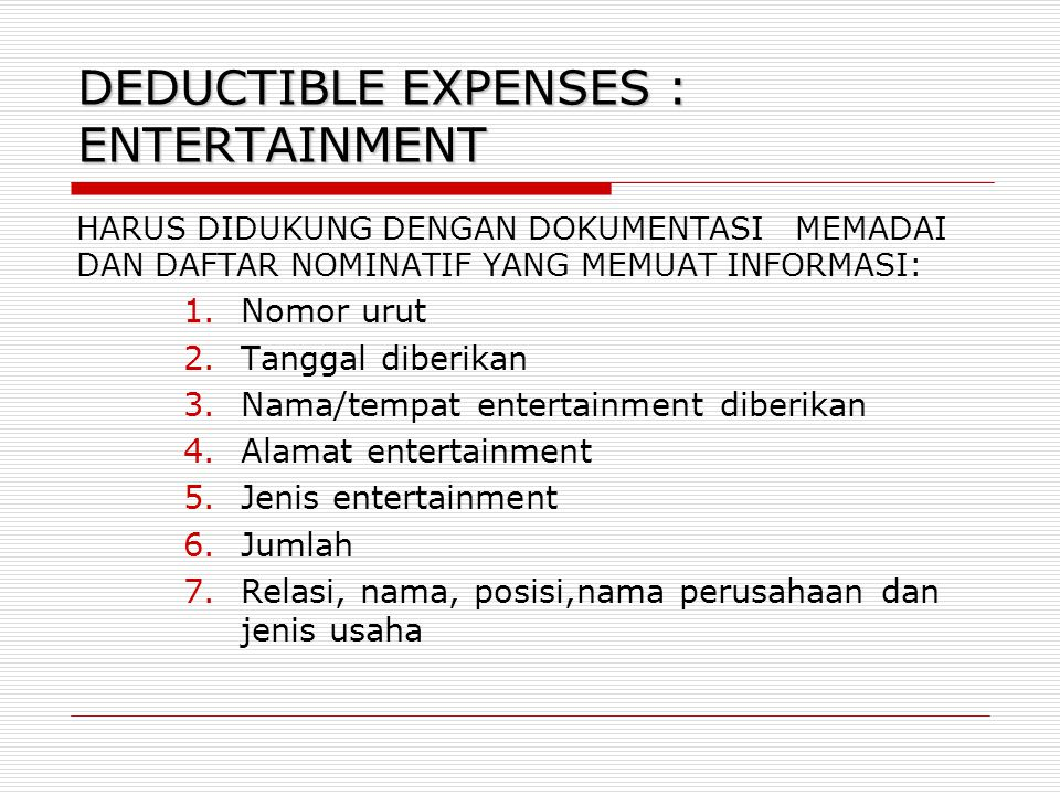 DEDUCTIBLE EXPENSES : ENTERTAINMENT