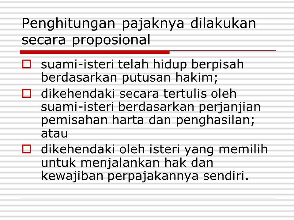 Penghitungan pajaknya dilakukan secara proposional