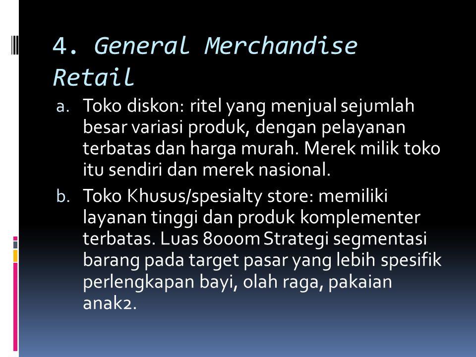 4. General Merchandise Retail