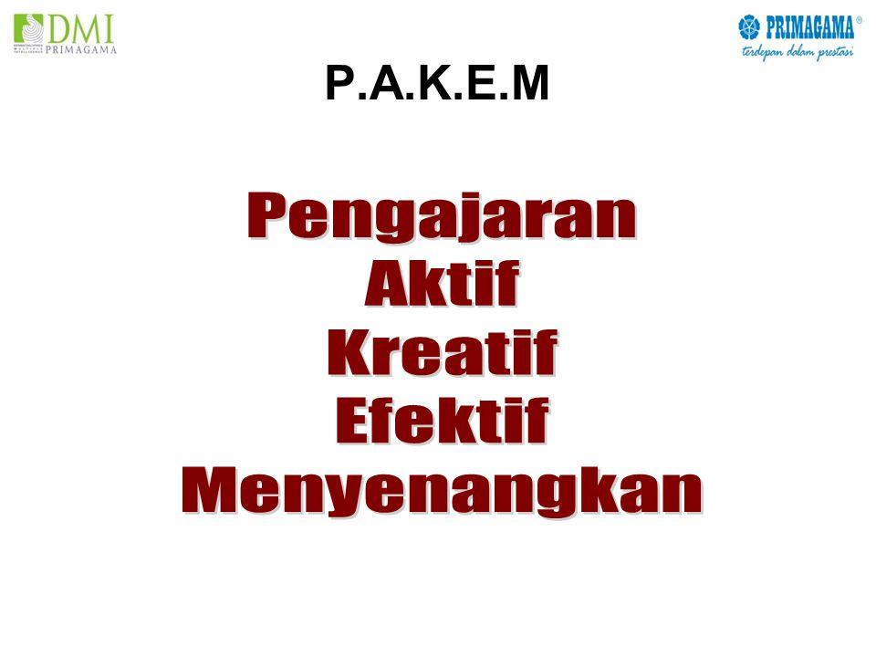 P.A.K.E.M Pengajaran Aktif Kreatif Efektif Menyenangkan