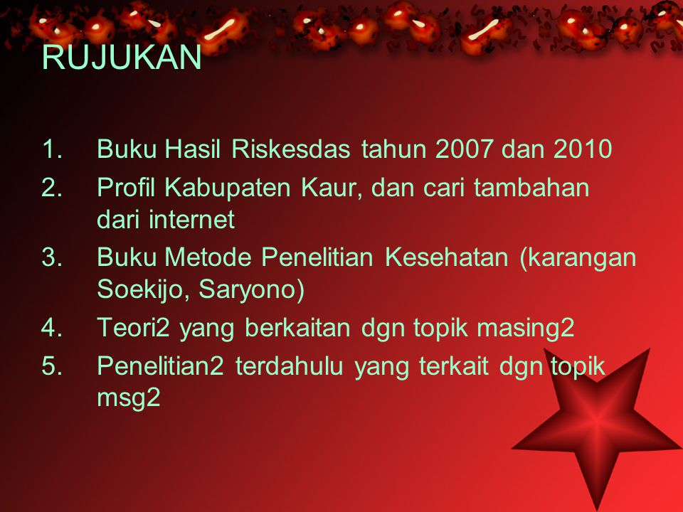 RUJUKAN Buku Hasil Riskesdas tahun 2007 dan 2010
