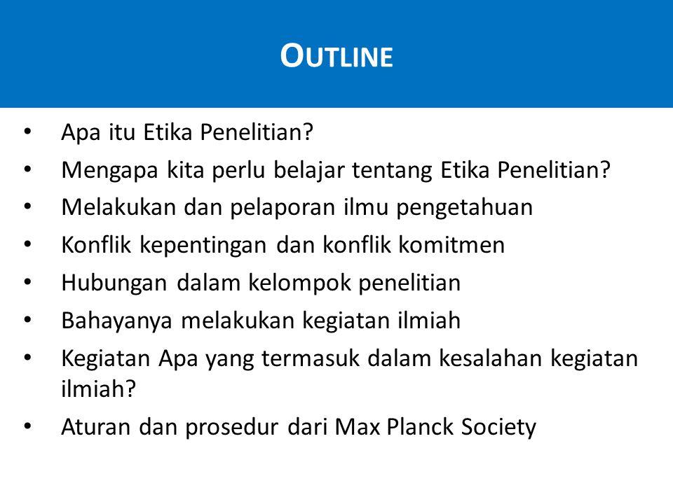Outline Apa itu Etika Penelitian