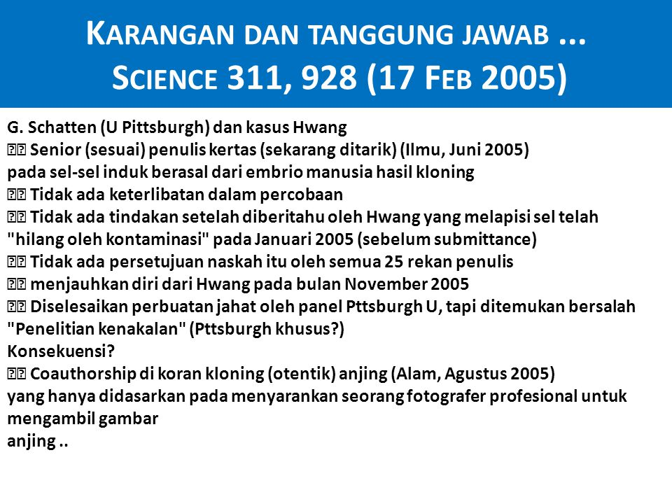 Karangan dan tanggung jawab ... Science 311, 928 (17 Feb 2005)
