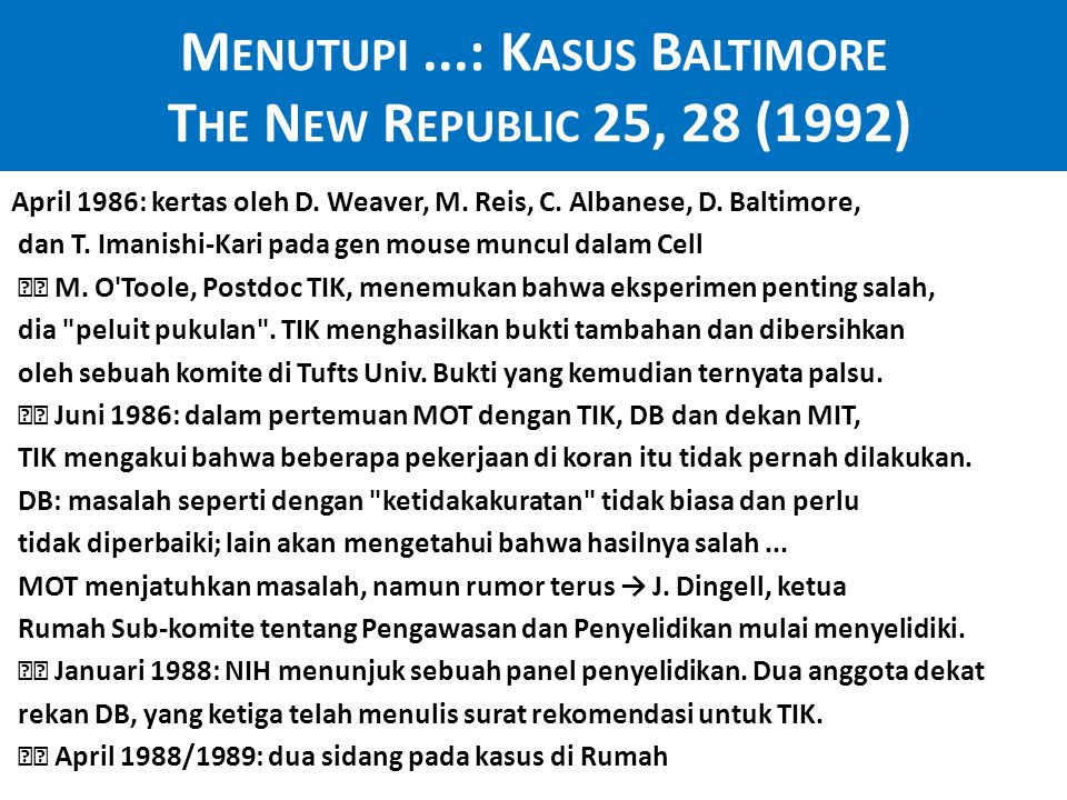 Menutupi ...: Kasus Baltimore The New Republic 25, 28 (1992)