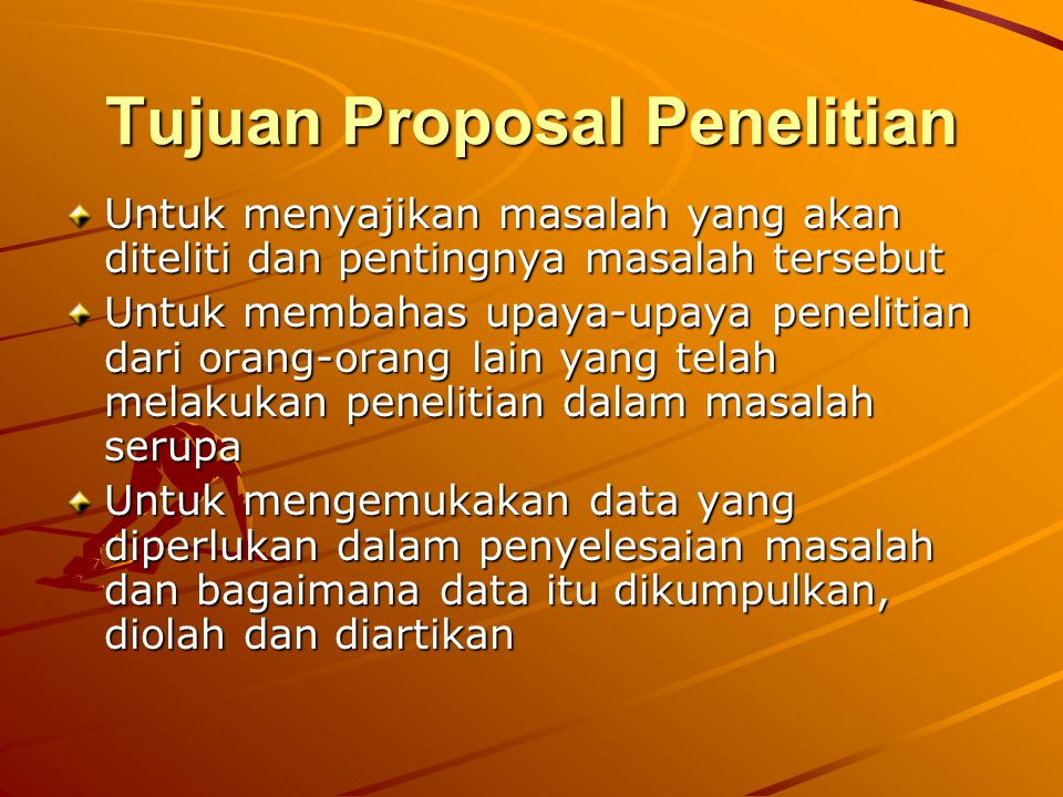 Tujuan Proposal Penelitian