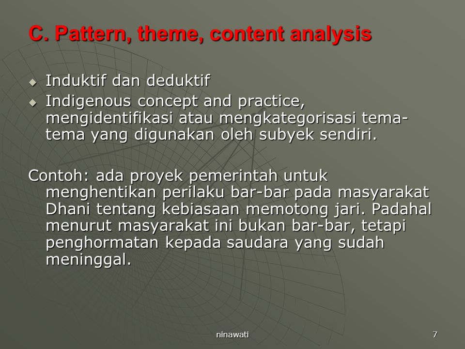C. Pattern, theme, content analysis