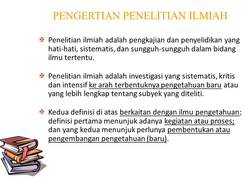 PENGERTIAN PENELITIAN ILMIAH