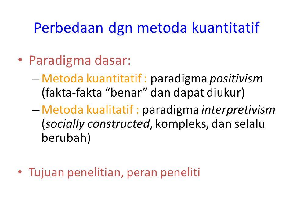 Perbedaan dgn metoda kuantitatif