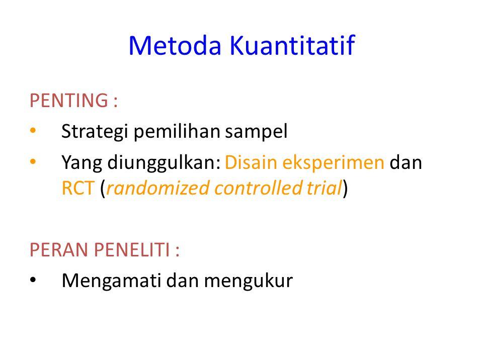 Metoda Kuantitatif PENTING : Strategi pemilihan sampel