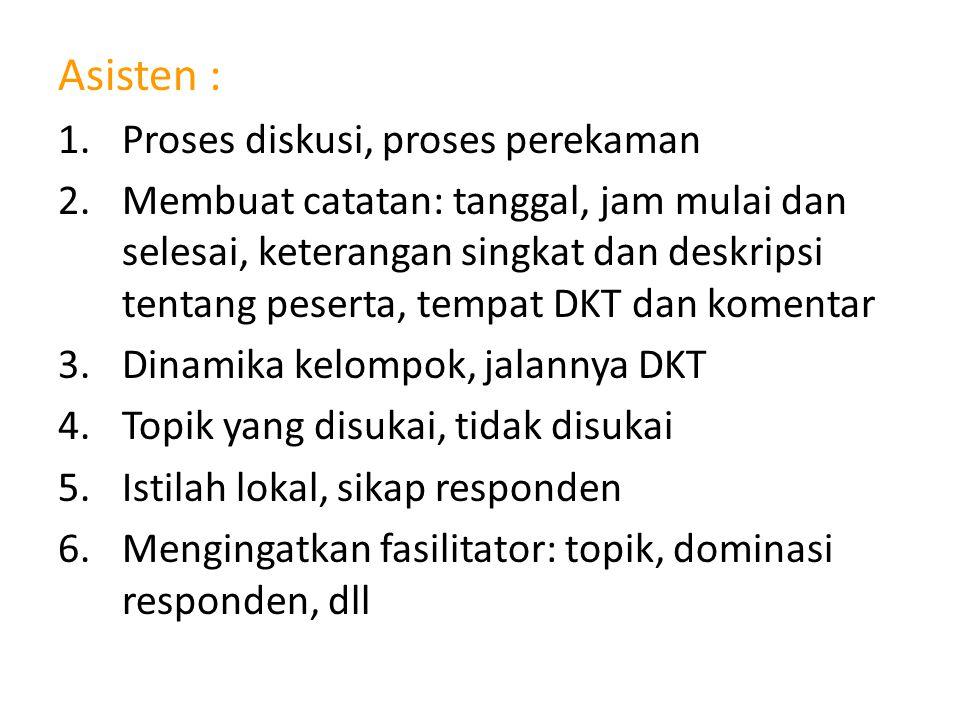 Asisten : Proses diskusi, proses perekaman