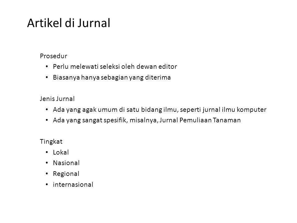 Artikel di Jurnal Prosedur Perlu melewati seleksi oleh dewan editor