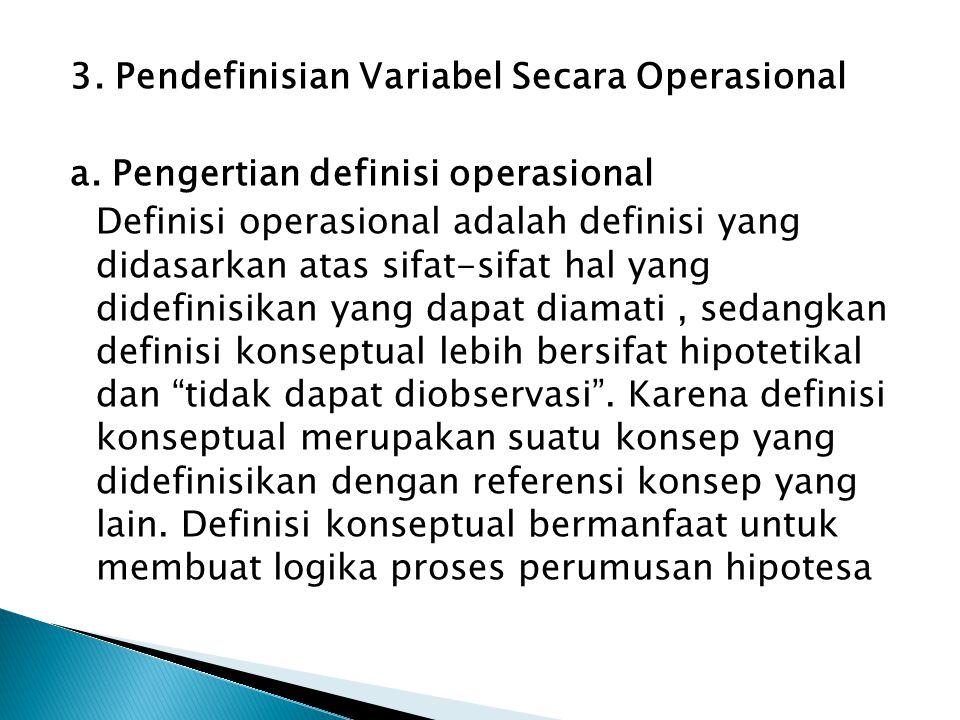 3. Pendefinisian Variabel Secara Operasional a