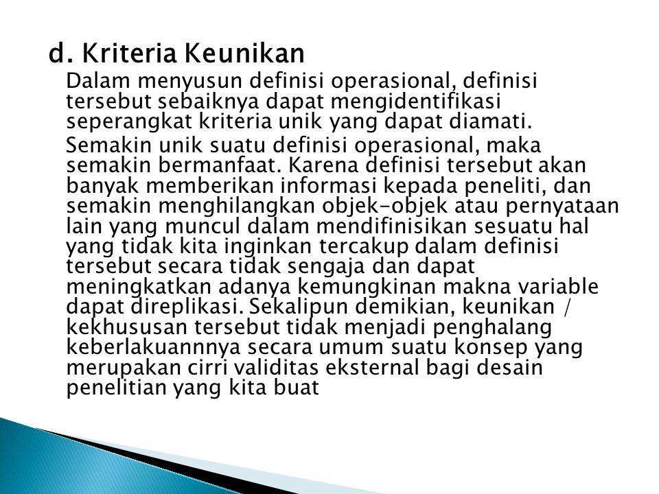 d. Kriteria Keunikan